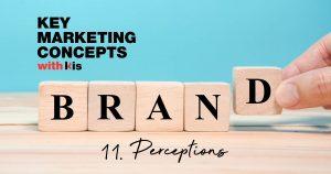 Marketing Concept snapshot: Brand Perceptions